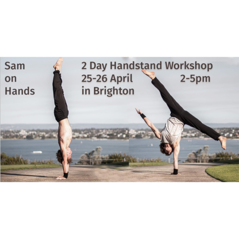 Sam on Hands – 2 day handstand workshop
